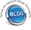 Temat na naszym blogu firmowym